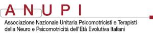 ANUPI - Associazione Nazionale Unitaria Psicomotricisti e Terapisti della Neuropsicomotricità dell'età evolutiva